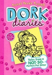 Dork Diaries 10 Tales from a Not-So-Perfect Pet Sitter - Dork Diaries books in order by Rachel Renée Russell