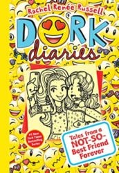 Dork Diaries 14 Tales from a Not-So-Best Friend Forever - Dork Diaries books in order by Rachel Renée Russell