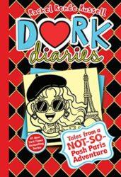Dork Diaries 15 Tales from a Not-So-Posh Paris Adventure - Dork Diaries books in order by Rachel Renée Russell