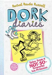Dork Diaries 4 Tales from a Not-So-Graceful Ice Princess - Dork Diaries books in order by Rachel Renée Russell