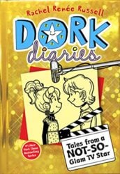 Dork Diaries 7 Tales from a Not-So-Glam TV Star - Dork Diaries books in order by Rachel Renée Russell