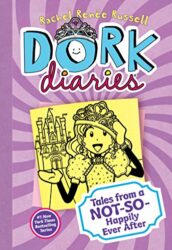 Dork Diaries 8 Tales from a Not-So-Happily Ever After - Dork Diaries books in order by Rachel Renée Russell