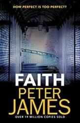 Faith Peter James Books in Order