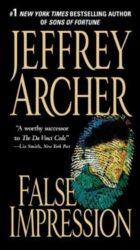 False Impression - Jeffrey Archer Books in Order