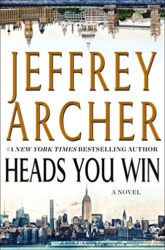 Heads You Win - Jeffrey Archer Books in Order