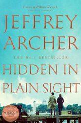 Hidden in Plain Sight - William Warwick Novels - Jeffrey Archer Books in Order