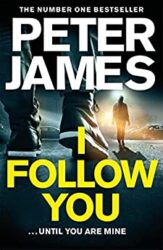 I Follow You Peter James Books in Order