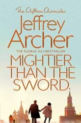 Mightier than the Sword - The Clifton Chronicles series - Jeffrey Archer Books in Order