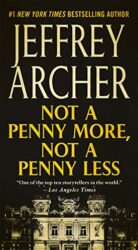 Not a Penny More Not a Penny Less - Jeffrey Archer Books in Order