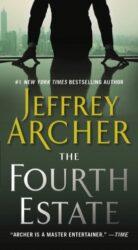 The Fourth Estate - Jeffrey Archer Books in Order
