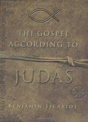 The Gospel According to Judas - Jeffrey Archer Books in Order