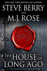The House of Long Ago - Cassiopeia Vitt Adventures Books in Order