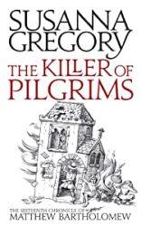 The Killer of Pilgrims Matthew Bartholomew Books in Order