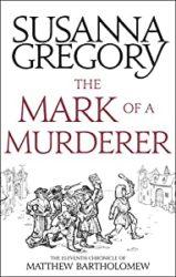 The Mark of a Murderer Matthew Bartholomew Books in Order