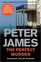 The Perfect Murder Peter James Books in Order