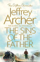 The Sins of the Father - The Clifton Chronicles series - Jeffrey Archer Books in Order