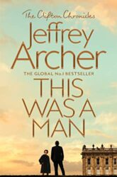 This Was a Man - The Clifton Chronicles series - Jeffrey Archer Books in Order