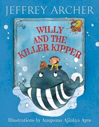 Willy and the Killer Kipper - Jeffrey Archer Books in Order